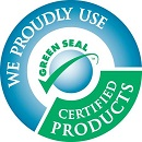 WE PROUDLY USE GREEN SEAL CERTIFIED PRODUCTS